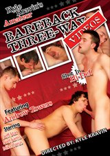 Bareback Three-Way Videos