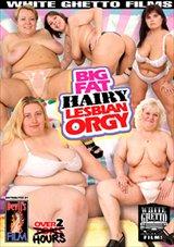 Big Fat Hairy Lesbian Orgy