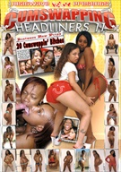 Cumswapping Headliners 11
