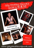 Gay Amateur Spunk's: Guide To S And M