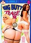 Big Butt Teaze 2