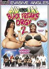 Big Ums Fat Black Freaks Orgy 2