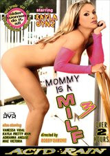 Mommy Is A MILF 3
