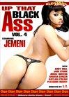 Up That Black Ass 4
