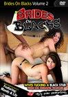 Brides On Blacks 2