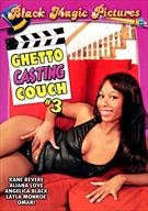 Ghetto Casting Couch 3