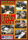 Bad Boyz Club 5
