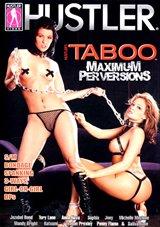 Taboo: Maximum Perversions