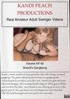 Kandi Peach Productions 60: Brandi's Gangbang