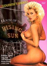 House Of The Rising Sun :The Bordello