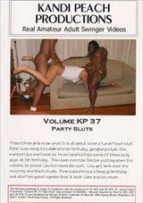 Kandi Peach Productions 37: Party Sluts