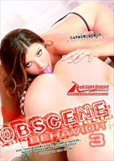 Obscene Behavior 3