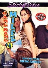 Gang Bang MILFS 4
