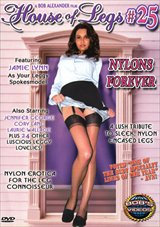 House Of Legs 25: Nylons Forever