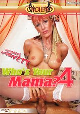 Who's Your Mama 4