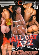 All Dat Azz: Butt Parade 2