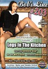 Bob's Line 203: Legs In The Kitchen