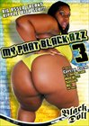 My Phat Black Azz 3
