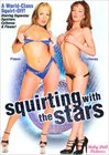 Squirting With The Stars
