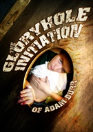 Gloryhole Initiation Of Adam Burr