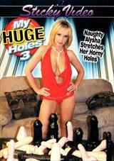 My Huge Holes 3