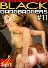 Black GangBangers 11