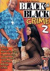 Black On Black Crime 2