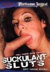 Suckulant Sluts