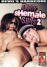 Dirty Shemale Sluts 2