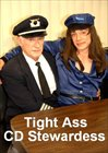 Tight Ass CD Stewardess