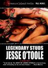 Legendary Stud: Jesse O'Toole