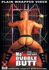 Mo' Bubble Butt