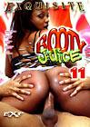 Booty Juice 11