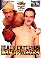Black Catchers White Pitchers