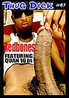 Thug Dick 67: Redbones