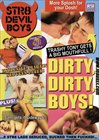 Dirty, Dirty Boys