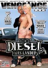 The Diesel Has Landed