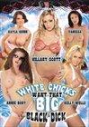 White Chicks Want That Big Black Dick