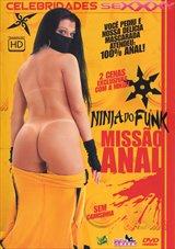 Ninja Do Funk, Missao Anal