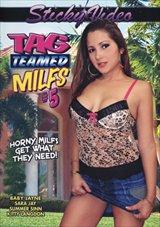 Tag Teamed MILFS 5