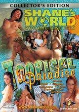 Shane's World 19:  Tropical Paradise
