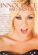 Innocence:  Bad Bad Girl