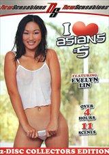 I Love Asians 5