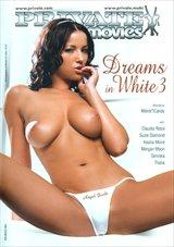 Dreams In White 3