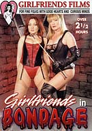 Girlfriends In Bondage