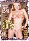 Sleazeball Sluts 2