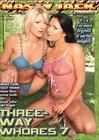 Three-Way Whores 7