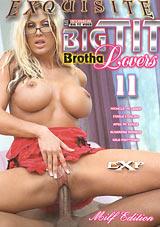 Big Tit Brotha Lovers 11