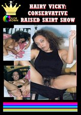 Hairy Vicky: Conservative Raised Skirt Show