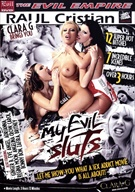 My Evil Sluts